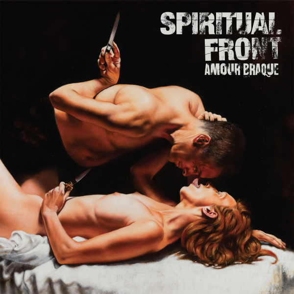 Spiritual Front - Amour Braque CD Digipak