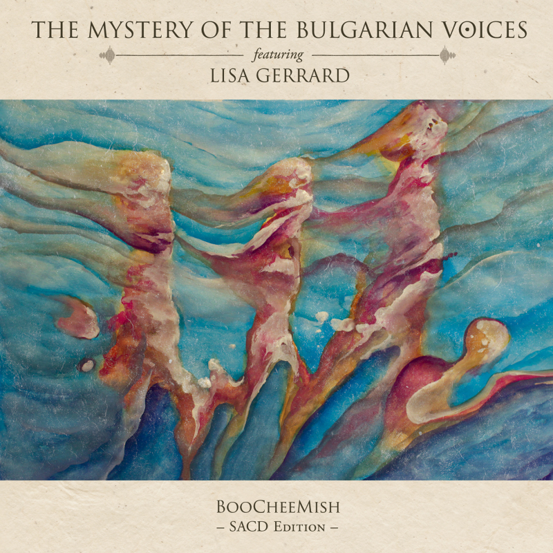 The Mystery Of The Bulgarian Voices feat. Lisa Gerrard - BooCheeMish SACD  |  PRO 228 SA